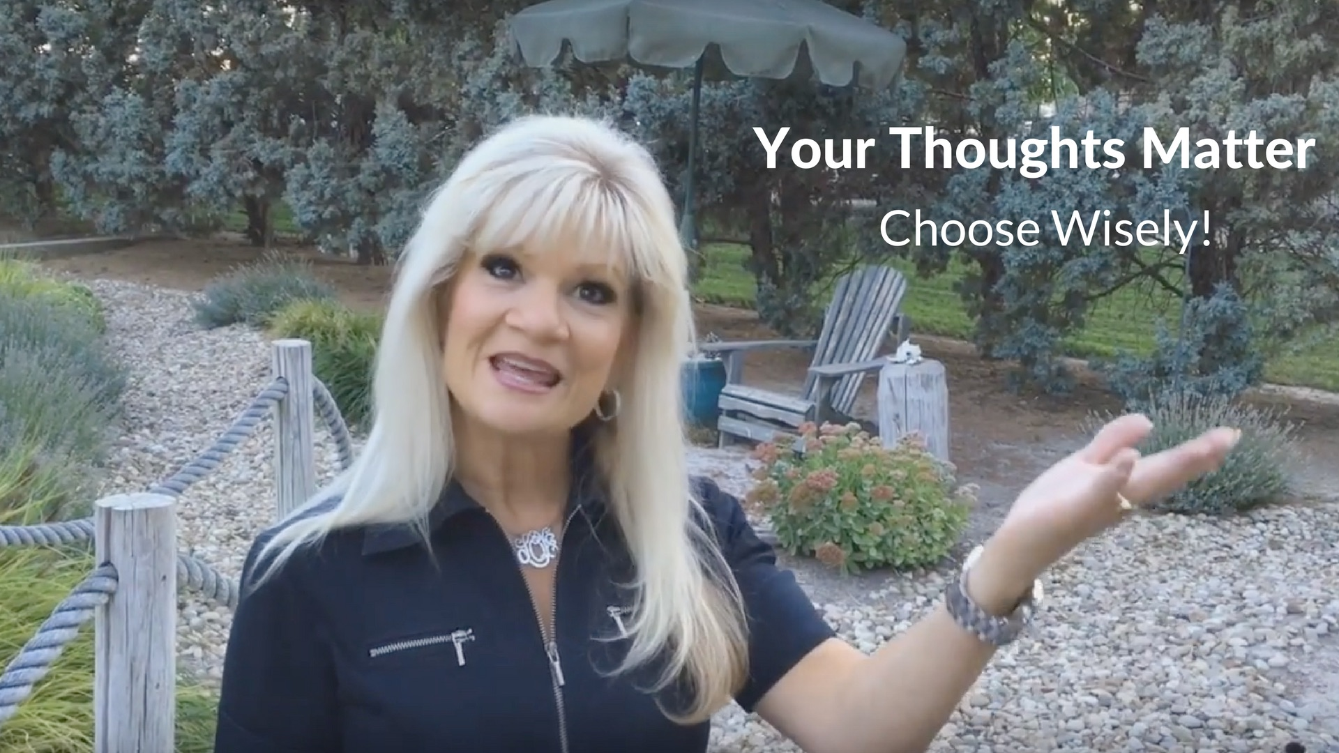 Your Thoughts Matter – Choose Wisely